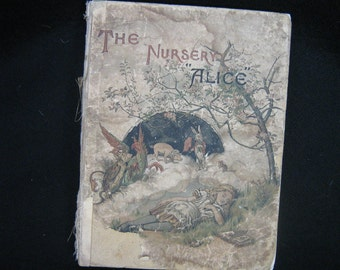 Alice in Wonderland 'Lewis Carroll The Nursery Alice First Edition 1889