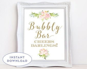 Printable Bubbly Bar Sign, Floral Bubbly Bar Sign INSTANT DOWNLOAD Gold Blush Pink Bubbly Bar Sign Watercolor Flowers Mimosa Bar The Colette