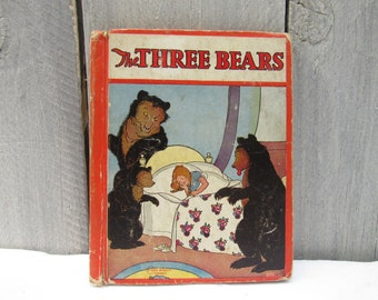 "Goldilocks vintage book, ""The Three Bears"" 1928, illustrated Margaret Evans Price ""The teeny-tiny woman"" children's book three stories in 1"