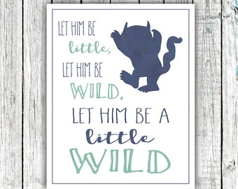Printable Nursery Art, Little Boy, Monster, Let him be a little wild, Navy, mint, 8x10 Digital download #525