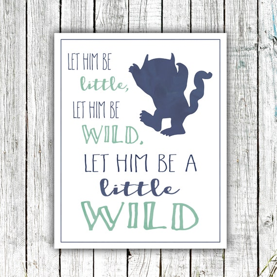 Printable Nursery Art, Little Boy, Monster, Let him be a little wild, Navy, mint, 8x10 Digital download #525