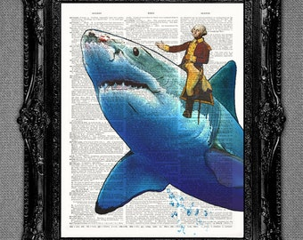 President George Washington riding a White Shark dictionary page art print -cool upcycled vintage dictionary page book art print.