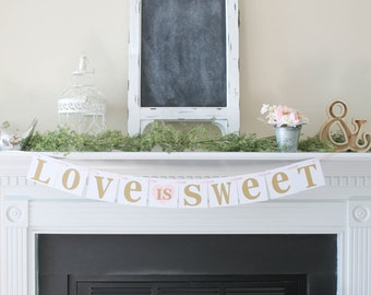 Love is Sweet Banner-Love is sweet-Choose Your Colors-Rustic Wedding Banner-Rustic Wedding SIgn-Love is Sweet Sign