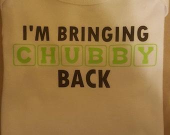 Bringing Chubby Back Onesie
