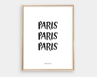 8x10 PRINTABLE | Paris Paris Paris Lettered | Black and White