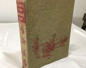 The Book of the American West illustrated History Cowboys Native Americans