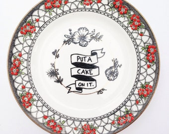 Put A Cake On It! Cake lover Illustration on Ceramic Vintage Floral Plate with Gold Edging Detail Jewellery Holder Dish