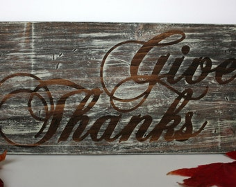 Give Thanks sign, Thanksgiving sign, Fall sign, Holiday Decor, Thanksgiving Decor, Rustic sign