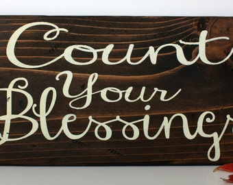 Count Your Blessings sign, Thanksgiving Sign, Fall Sign, Thanksgiving Decor, Holiday Decor, Rustic Sign