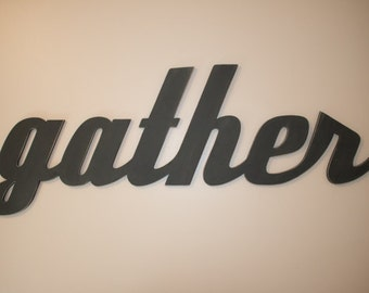 Giant Wooden Gather sign  hand painted and distressed for family room living room dining room or kitchen