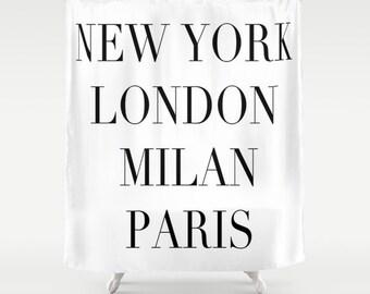 Shower Curtain, Fashion Decor, New York, London, Milan, Paris Shower Curtain, Black and White Shower Curtain, Girls Bathroom Decor, White