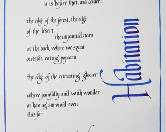 "Margaret Atwood poem 'Habitation' in hand-written calligraphy. 11"" x 14""."