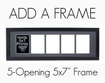 "Add: 5-Opening 5x7"" Frame"