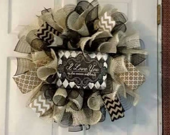 I Love you to the moon and back Wreath black and white deco mesh