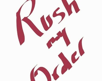 ON SALE RUSH My Order