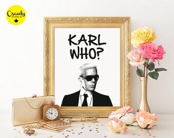 Karl Who fashion poster, Karl Lagerfeld portret print, Karl Lagerfeld wall art for fashion lovers, fashion poster, Karl Lagerfeld art