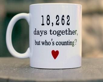50th Wedding Anniversary mug, Anniversary gift, 18,262 Days Together, But Whose Counting funny mug,  Golden anniversary mug
