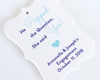 Engagement Tags, Thank You Tags, He Popped The Question, Engagement Thank You Tags, Wedding Favor Tags  (EC-81)