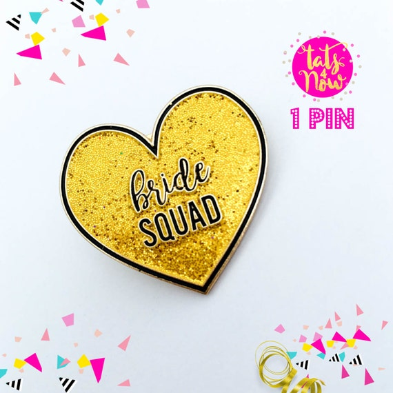 Bride squad pin (sold individually)