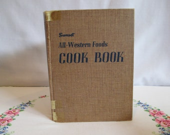 Sunset All -Western Foods Cook Book