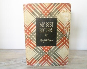 Vintage My Best Recipes by Mary Hale Norton Vintage Cook Book 1936 Libby McNeill and Libby