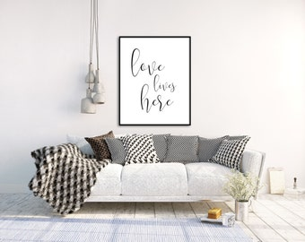Love lives here, printable wall art, digital art, typography print, wall decor, wall print, office decor, home decor, wall art, motivational