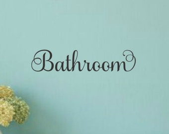 Bathroom Door Decal Bathroom Decal Bathroom Vinyl Decal Bathroom Wall Decal Bathroom Decal Bathroom Vinyl Lettering Bathroom Decor