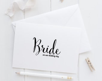 Bride wedding card on our wedding Day, Groom to Bride card, to my wife, to my bride card, wedding day card, bride wedding day