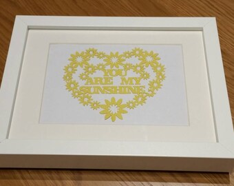 """Hand made, """"you are my sunshine"""" picture and frame"""