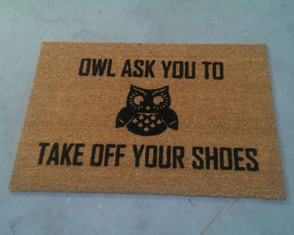 Large owl ask you to take off your shoes doormat 24x36 - Remove shoes doormat ...