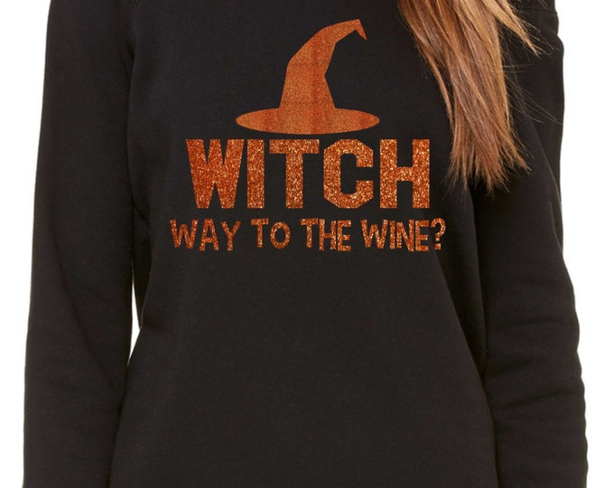 Witch Way To My Wine Sweatshirt.  Women's Orange glitter Halloween oversized slouchy shirts , sweatshirt, off the shoulder, wide neck.