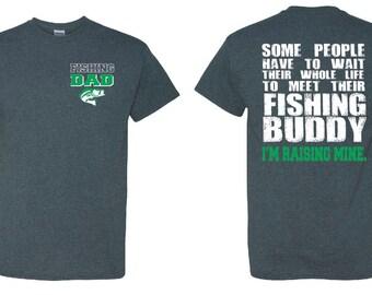 Fishing Dad Shirt Fishing Shirt Fly Fishing Fishing Rod Fishing Reel Fishing Pole Fishing Decor Fishing Stuff Fishing Buddy Shirt Raising