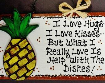 PINEAPPLE Hugs~Kisses~Dishes KITCHEN SIGN Wall Tropical Hawaiian Decor Plaque