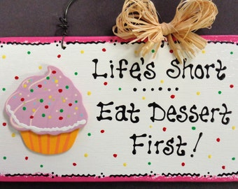 CUPCAKE Life's Short Eat Dessert First KITCHEN SIGN Country Wood Crafts Wall Decor Hanger Plaque