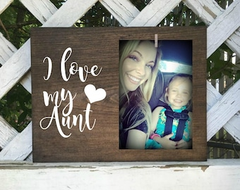 I love my aunt picture frame. Aunt frame, aunt gift. Only an aunt. Birth Announcement gift