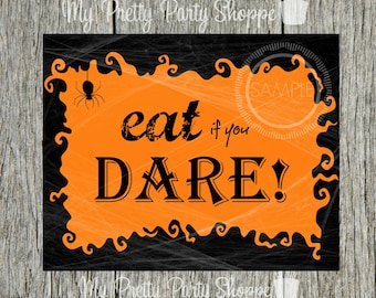 8x10 Eat If You Dare Halloween Printable / Wall Art / Subway Art / Sign *INSTANT DOWNLOAD*