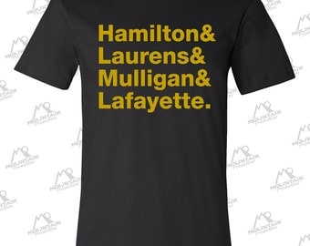 Hamilton, Laurens, Mulligan & Lafayette Black Tee with Gold Print Hamilton the Musical Inspired