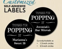 "Customized ""Thanks for Popping By"" Favor Label, Birthday Sticker for Popcorn Box, Chalkboard, Sweet 16, Bar Mitzvah, Baby, Bridal Shower"