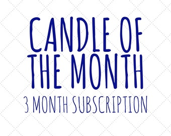 Candle of the Month: 3 Month Subscription