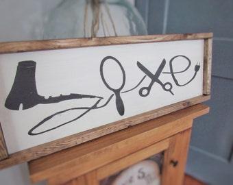Hairdresser sign, hairdresser gift, love sign