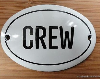 Small antique style enamel metal Crew sign