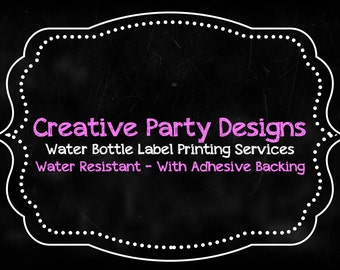 Creative Party Designs - Water Bottle Label Printing Services