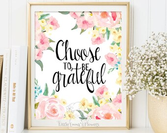 Choose to be Grateful print Inspirational quotes nursery decor Positive Art Quote Print wall decor Kids Wall Art Motivational quote art 3-68