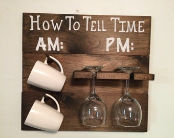 How To Tell Time AM/PM Coffee and Wine Sign