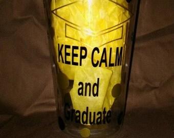 Keep calm and graduate tumbler