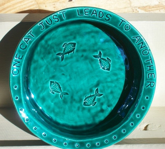 Ceramic Cat Bowl -- Hemingway Quote Bowl in Sapphire Green Glaze, fishies, crock-type bowl