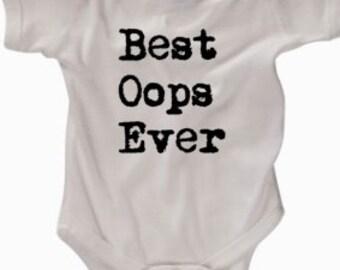 Best Oops Ever baby bodysuit