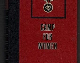 Camp for Women: Ravensbruck ( Hardcover – 1978