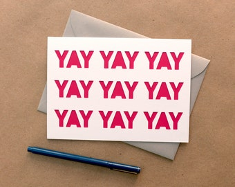 Yay Yay Yay Greeting Card, Hot Pink, Blank inside, Cut Paper Greeting Card for any occasion