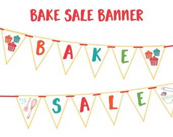 Bake Sale Banner Printable Party Banner And Decoration Boldly Announce Your Bake Sale And